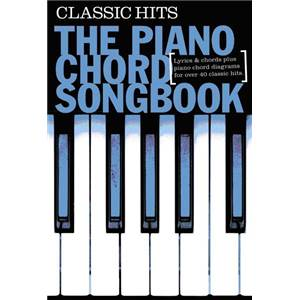 COMPILATION - PIANO CHORD SONGBOOK CLASSIC HITS