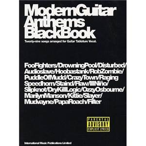 COMPILATION - MODERN GUITAR ANTHEMS BLACK  GUIT. TAB. Épuisé