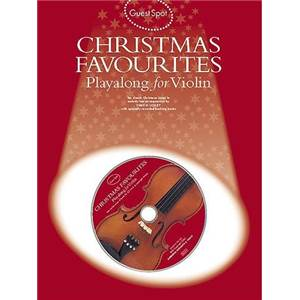 COMPILATION - GUEST SPOT CHRISTMAS FAVOURITES PLAY ALONG FOR VIOLIN + CD