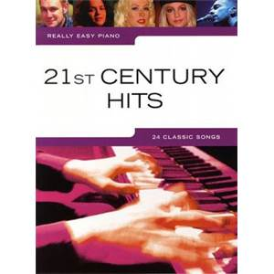 COMPILATION - REALLY EASY PIANO 21ST CENTURY HITS 24 CLASSIC SONGS