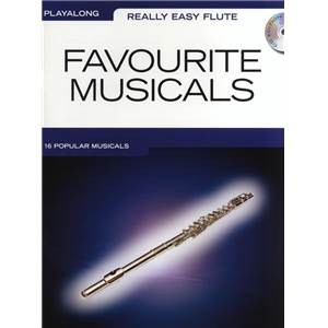 COMPILATION - REALLY EASY FLUTE FAVOURITE MUSICALS + CD