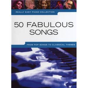 COMPILATION - REALLY EASY PIANO 50 FABULOUS SONGS