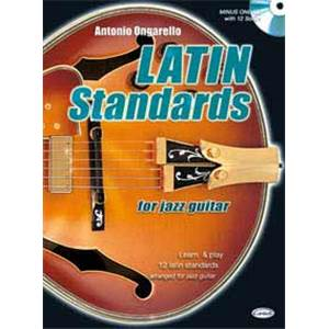 ONGARELLO ANTONIO - LATIN STANDARD JAZZ GUITAR + CD