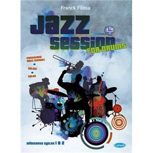 FILOSA FRANCK - JAZZ SESSION FOR DRUMS NIVEAUX DEBUTANT + CD