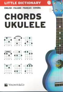 LITTLE DICTIONARY CHORDS UKULELE (ENGLISH, FRENCH, SPANISH, ITALIAN LANGUAGE)