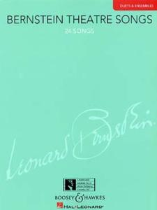 BERNSTEIN LEONARD - THEATRE SONGS (24 MELODIES) - 2 VOIX  OU PLUS ET PIANO