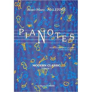 JEAN-MARC ALLERME  - PIANOTES MODERN CLASSIC VOL.1