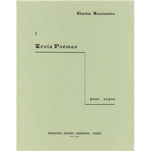 TOURNEMIRE CHARLES - POEMES (3) N°1 - ORGUE