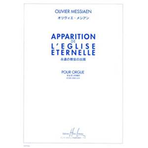 MESSIAEN OLIVIER - APPARITION DE L'EGLISE ETERNELLE - ORGUE