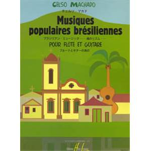 MACHADO CELSO - MUSIQUES POPULAIRES BRESILIENNES