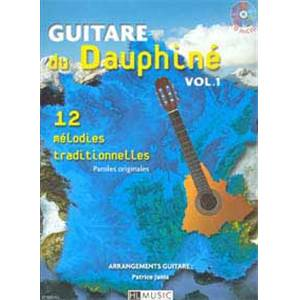 JANIA PATRICE - GUITARE DU DAUPHINE VOL.1 + CD