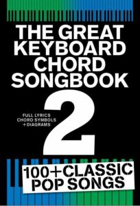 COMPILATION - THE GREAT KEYBOARD CHORD SONGBOOK 2