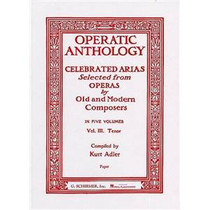 COMPILATION - OPERATIC ANTHOLOGY VOL.III :TENOR VOIX TENOR/PIANO