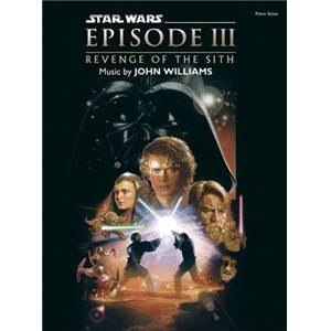 WILLIAMS JOHN - STAR WARS EPISODE III REVENGE OF THE SITH PIANO SOLOS