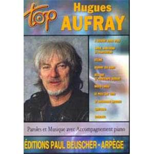 AUFRAY HUGUES - TOP AUFRAY PIANO SIMPLIFIE PAROLES ET ACCORDS