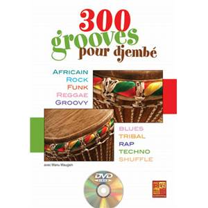 MAUGAIN MANU - 300 GROOVES POUR DJEMBE + DVD