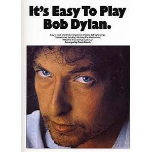 DYLAN BOB - IT'S EASY TO PLAY
