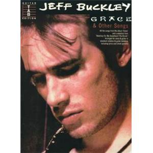 BUCKLEY JEFF - GRACE AND OTHER SONGS GUITAR TAB
