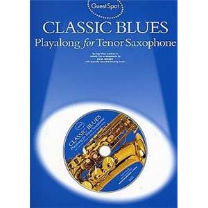 COMPILATION - GUEST SPOT CLASSIC BLUES POUR SAXOPHONE TENOR + CD