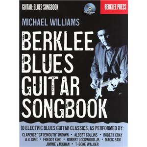 WILLIAMS MICHAEL - BERKLEE BLUES GUITAR SONGBOOK + CD
