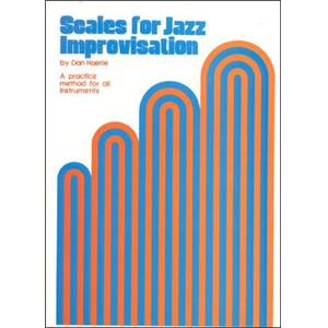 HAERLE DAN - SCALES FOR JAZZ IMPROVISATION A PRATICE METHOD FOR ALL INSTRUMENTS