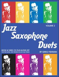 FISHMAN GREG - JAZZ SAXOPHONE DUETS VOLUME 2 + 3CD