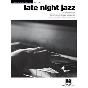 COMPILATION - JAZZ PIANO SOLOS VOL. 27 LATE NIGHT JAZZ