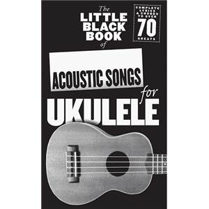 COMPILATION - LITTLE BLACK SONGBOOK OF ACOUSTIC SONGS FOR UKULELE