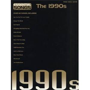 COMPILATION - ESSENTIAL SONGS OF THE 1990'S P/V/G
