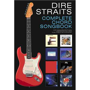 DIRE STRAITS - COMPLETE CHORD SONGBOOK