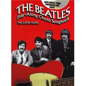 BEATLES THE - PLAY ALONG CHORD SONGBOOK THE LATE YEARS + 2 CD