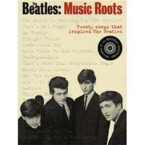 COMPILATION - THE BEATLES MUSIC ROOTS TWENTY SONGS THAT INSPIRED THE BEATLES P/V/G + CD