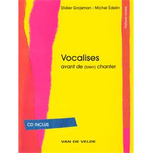 GROJSMAN DIDIER/EDELIN MICHEL - VOCALISES+ CD