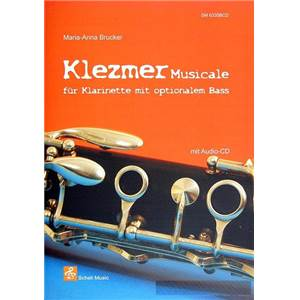 BRUCKER M.A. - KLEZMER MUSICALE FUR KLARINETTE MIT OPTIONALEM BASS + CD