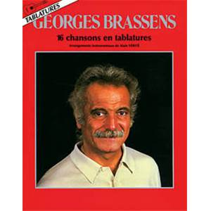 BRASSENS GEORGES - 16 CHANSONS EN TABLATURES