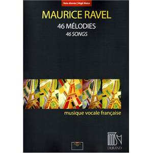 RAVEL MAURICE - 46 MELODIES