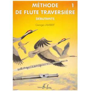 LAMBERT GEORGES - METHODE DE FLUTE VOL.1 DEBUTANTS