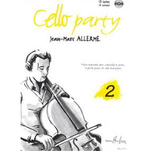 ALLERME JEAN-MARC - CELLO PARTY VOL.2 + CD - VIOLONCELLE ET PIANO