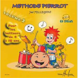 PELLEGRINI JOEL - METHODE PIERROT VOL.2 + CD - BATTERIE