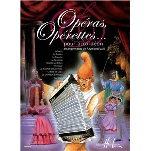 VALLI RAYMOND - OPERAS, OPERETTES POUR ACCORDEON