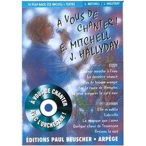 MITCHELL EDDY / HALLYDAY JOHNNY - A VOUS DE CHANTER EDDY MITCHELL ET JOHNNY HALLYDAY + CD