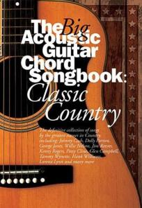 COMPILATION - BIG GUITAR CHORD SONGBOOK : CLASSIC COUNTRY
