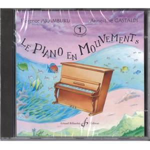 ARAMBURU F/GASTALDI AL - LE PIANO EN MOUVEMENTS VOL.1- LE CD