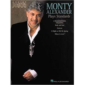 MONTY ALEXANDER - PLAYS STANDARDS PIANO ARTIST TRANSCRIPTIONS