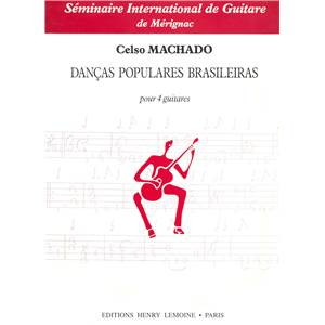 MACHADO CELSO - DANCAS POPULARES BRASILEIRAS - 4 GUITARES (CONDUCTEUR ET PARTIES)