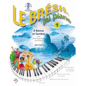 SANS ALINE - LE BRESIL AU PIANO VOL.1 + CD