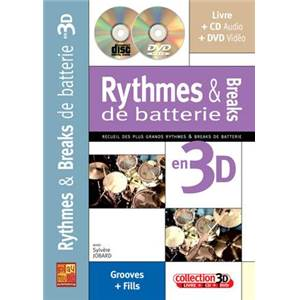 JOBARD SYLVERE - RYTHMES ET BREAKS DE BATTERIE EN 3D METHODE + CD + DVD