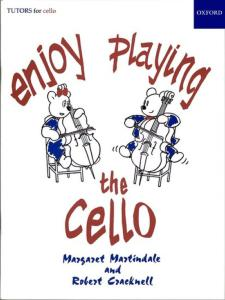 MARTINDALE M. ET CRACKNELL R. - ENJOY PLAYING THE CELLO - VIOLONCELLE
