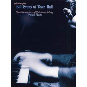 EVANS BILL - AT TOWN HALL SELECTIONS PIANO