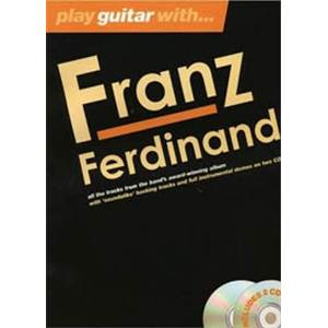 FRANZ FERDINAND - PLAY GUITAR WITH... + 2CD